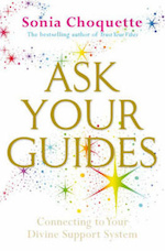 Ask Your Guides - Sonia Choquette (ISBN 9781401916152)