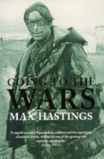 Going to the Wars - Max Hastings (ISBN 9780330377102)