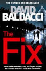 The Fix - David Baldacci (ISBN 9781447277446)