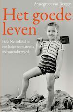 Het goede leven - Annegreet van Bergen (ISBN 9789045036731)