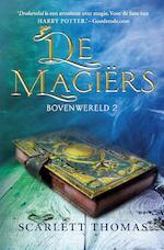 De magiërs - Scarlett Thomas (ISBN 9789026145995)