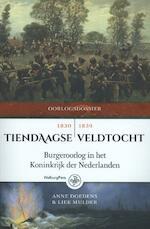 Tiendaagse veldtocht - Anne Doedens, Liek Mulder (ISBN 9789462491366)