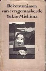 Bekentenissen van een gemaskerde - Yukio Mishima (ISBN 9789029050432)