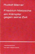 Friedrich Nietzsche - Rudolf Steiner (ISBN 3727462108)