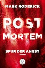 Post Mortem 04 - Spur der Angst - Mark Roderick (ISBN 9783596702275)