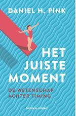 Het juiste moment - Daniel Pink (ISBN 9789047010203)