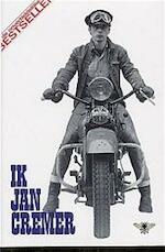 Ik, Jan Cremer - Jan Cremer (ISBN 9789023400639)