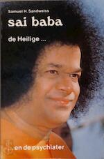 Sai Baba : de heilige... en de psychiater - Samuel H. Sandweiss (ISBN 9789020254785)