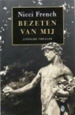Bezeten van mij - Nicci French (ISBN 9789041403247)