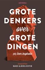 Grote denkers over grote dingen - Hans Alderliesten (ISBN 9789021145006)