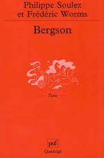 Bergson - Philippe Soulez, Fréderic Worms (ISBN 9782130531760)
