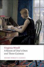 A Room of One's Own and Three Guineas - Virginia Woolf (ISBN 9780199536603)
