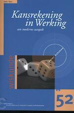 Kansrekening in Werking - Henk Tijms (ISBN 9789050411714)