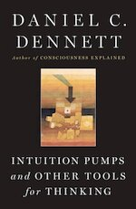 Intuition Pumps and Other Tools for Thinking - Daniel C. Dennett (ISBN 9780393082067)