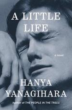 A Little Life - Hanya Yanagihara (ISBN 9780385539258)