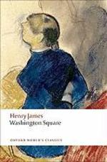 Washington Square - Henry James (ISBN 9780199559190)