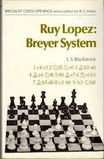 Ruy Lopez: Breyer System - L.S. Blackstock (ISBN 0713431245)