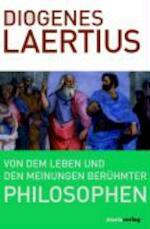 Von dem Leben und den Meinungen berühmter Philosophen - Diogenes Laertios (ISBN 9783865391643)