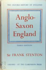 The Oxford History of England: Anglo-Saxon England - Sir Frank Stenton