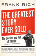 The Greatest Story Ever Sold - Frank Rich (ISBN 9781594200984)