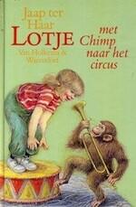 Lotje met Chimp naar het circus - Jaap Ter Haar, Harmen van Straaten (ISBN 9789026995248)