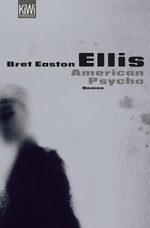American Psycho - Bret Easton Ellis (ISBN 9783462036992)