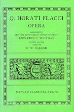 Opera - Horace, Edward Charles Wickham, Heathcote William Garrod (ISBN 9780198146186)