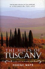 The Hills of Tuscany - Ferenc Mate (ISBN 9780920256626)