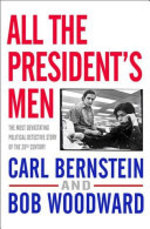 All the President's Men - Bob Woodward, Carl Bernstein (ISBN 9781416527572)