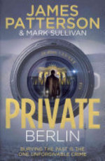 Private Berlin - James Patterson, Mark T. Sullivan (ISBN 9781780890180)