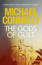 The gods of guilt - Michael Connelly (ISBN 9781409134343)