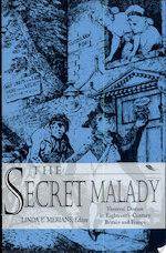 The Secret Malady - Linda Evi Merians (ISBN 9780813108889)