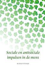 Sociale en antisociale impulsen in de mens - Rudolf Steiner
