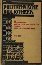 Handboek voor den loodgieter - Ant. P. Oosterhof