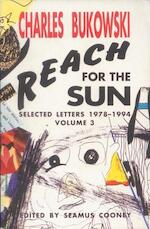 Reach for the Sun - Charles Bukowski (ISBN 9781574230888)