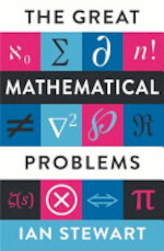 The Great Mathematical Problems - Ian Stewart (ISBN 9781846681998)
