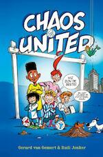 Chaos United - Gerard van Gemert, Rudi Jonker (ISBN 9789492899330)