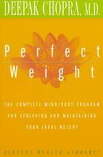 Perfect Weight - Deepak Chopra (ISBN 9780517884584)