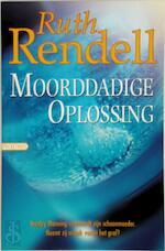 Moorddadige oplossing - Ruth Rendell, J.P.D. Baas-van Dijk (ISBN 9789044930108)