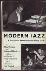 Modern jazz - Alun Morgan, Raymond Horricks