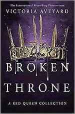 Broken Throne - Victoria Aveyard (ISBN 9781409178811)