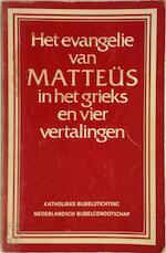 Evangelie van matteus in het grieks en 4 vert. - Unknown (ISBN 9789061730262)