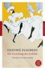 Die Erziehung der Gefühle - Gustave Flaubert (ISBN 9783596902460)