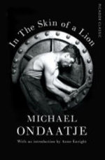 In the Skin of a Lion - Michael Ondaatje (ISBN 9781509823345)