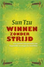 Winnen zonder strijd - Sun Tzu (ISBN 9789069639314)