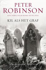 Kil als het graf - Peter Robinson (ISBN 9789022988022)