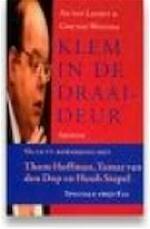 Klem in de draaideur - Ad van Liempt, Ger van Westing (ISBN 9789050185240)