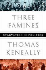 Three Famines - Thomas Keneally (ISBN 9781610390651)