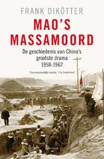 Mao's massamoord - Frank Dikötter (ISBN 9789000311354)