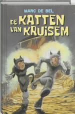 De katten van Kruisem - Marc de Bel (ISBN 9789022323700)